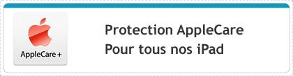 protection applecare pour tous nos ipad